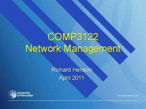 COMP 3122 Network Management Richard Henson April 2011