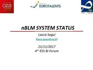 n BLM SYSTEM STATUS Laura Segui laura seguicea