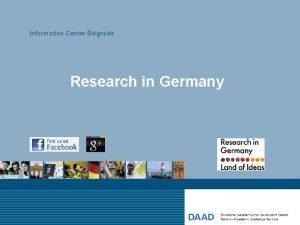 Information Center Belgrade Research in Germany Deutscher Akademischer