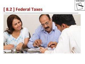 8 2 Federal Taxes 8 2 Federal Taxes