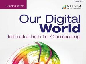 Our Digital World 8 Digital Defense Securing Your