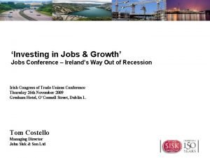 Investing in Jobs Growth Jobs Conference Irelands Way