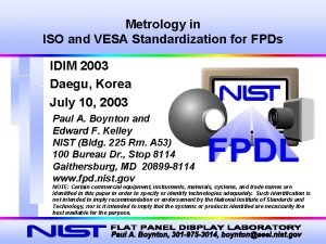 Metrology in ISO and VESA Standardization for FPDs