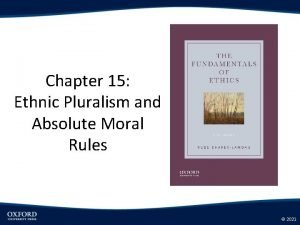 Chapter 15 Ethnic Pluralism and Absolute Moral Rules