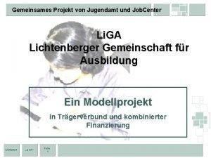 Gemeinsames Projekt von Jugendamt und Job Center Li