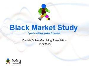 Black Market Study Sports betting poker casino Danish