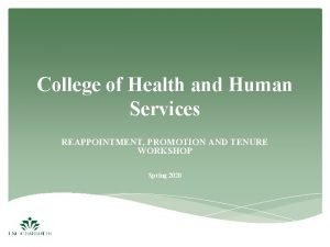 College of Health and Human Services REAPPOINTMENT PROMOTION