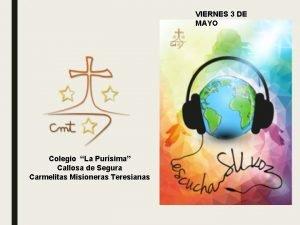 VIERNES 3 DE MAYO Colegio La Pursima Callosa