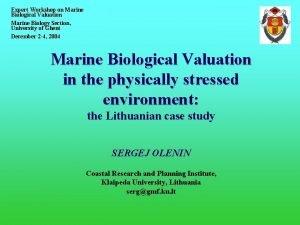 Expert Workshop on Marine Biological Valuation Marine Biology