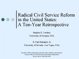 Radical Civil Service Reform in the United States