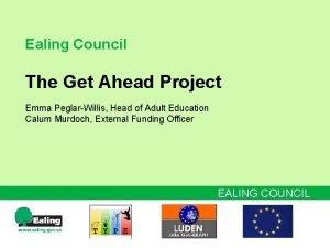 Ealing Council The Get Ahead Project Emma PeglarWillis