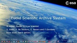 Euclid Scientific Archive System B Altieri Euclid Archive