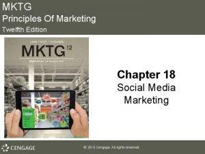 MKTG Principles Of Marketing Twelfth Edition Chapter 18