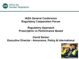 IAEA General Conference Regulatory Cooperation Forum Regulatory Approach