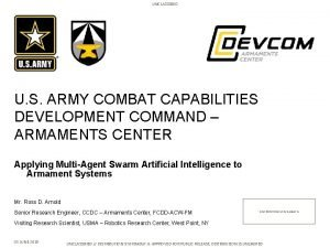 UNCLASSIFIED U S ARMY COMBAT CAPABILITIES DEVELOPMENT COMMAND