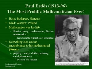Paul Erds 1913 96 The Most Prolific Mathematician