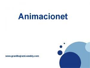 Company LOGO Animacionet www granitbajrami weebly com company