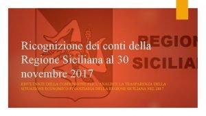 Ricognizione dei conti della Regione Siciliana al 30