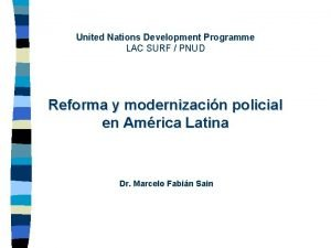 United Nations Development Programme LAC SURF PNUD Reforma