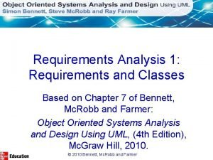 Requirements Analysis 1 Requirements and Classes Based on