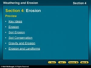 Weathering and Erosion Section 4 Erosion Preview Key
