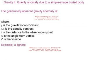Gravity II Gravity anomaly due to a simpleshape