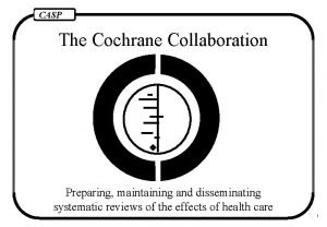 CASP The Cochrane Collaboration Preparing maintaining and disseminating
