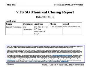 May 2007 doc IEEE P 802 11 070812
