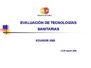 EVALUACIN DE TECNOLOGAS SANITARIAS ECUADOR 2008 24 25