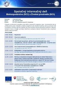 Spolon informan de Biohospodrstvo SC 2 a ivotn