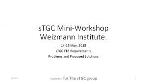 s TGC MiniWorkshop Weizmann Institute 14 15 May