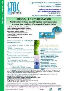 IRRIGO KIT IRRIGATION La gamme complte de lAssainissement