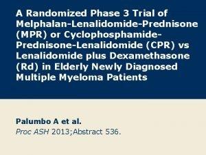 A Randomized Phase 3 Trial of MelphalanLenalidomidePrednisone MPR