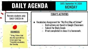 DAILY AGENDA Remote students only DAILY CHECKIN REMINDERS