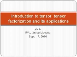 Introduction to tensor tensor factorization and its applications