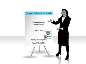 Calumet College of St Joseph College Family AQIP
