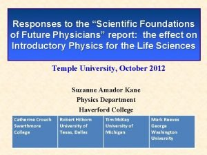 Responses to the Scientific Foundations of Future Physicians