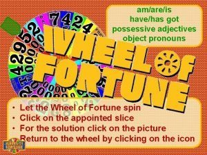 amareis havehas got possessive adjectives object pronouns turn