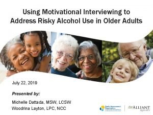 Using Motivational Interviewing to Address Risky Alcohol Use