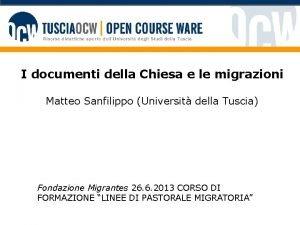 I documenti della Chiesa e le migrazioni Matteo