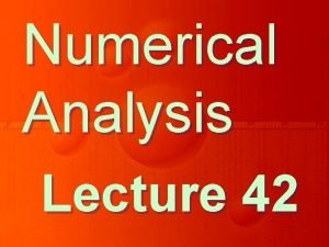 Numerical Analysis Lecture 42 Examples of Numerical Differentiation
