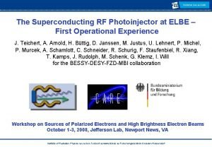 Radiation Source ELBE The Superconducting RF Photoinjector at