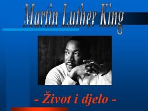 ivot i djelo ivot Martina Luthera Kinga U