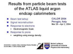 Results from particle beam tests of the ATLAS