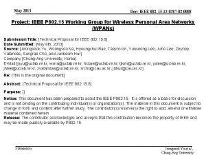 May 2013 Doc IEEE 802 15 13 0387