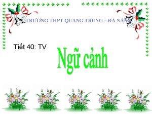 TRNG THPT QUANG TRUNG NNG Tit 40 TV
