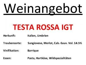 Weinangebot TESTA ROSSA IGT Herkunft Italien Umbrien Traubensorte