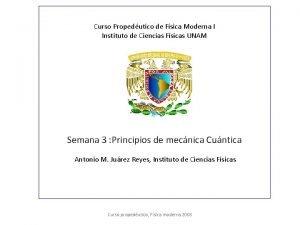 Curso Propedutico de Fsica Moderna I Instituto de