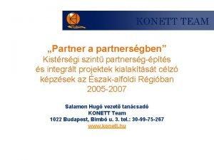 Partner a partnersgben Kistrsgi szint partnersgpts s integrlt