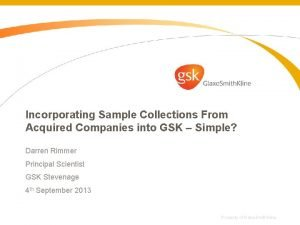 Incorporating Sample Collections From Acquired Companies into GSK
